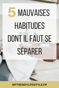 7 mauvaises habitudes à éviter si vous voulez sortir des padseins